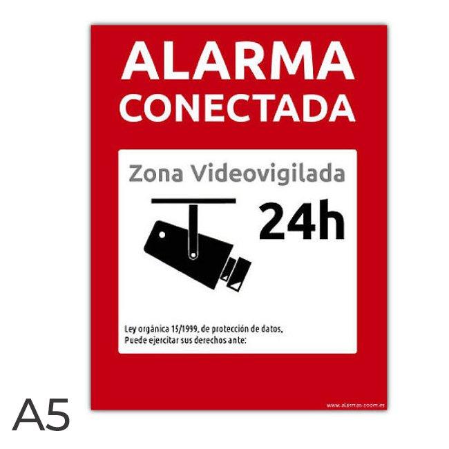 Cartel rigido PVC Alarma Conectada Zona Videovigilada 24 horas Rojo